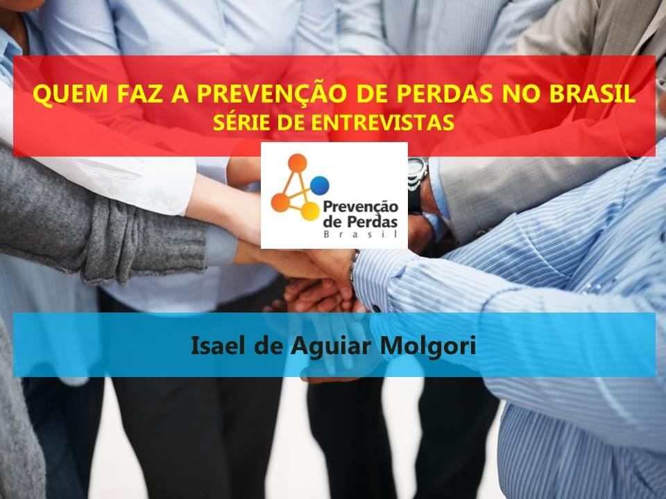quem faz a prevenção de perdas no brasil ISAEL